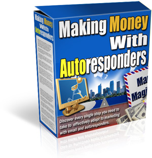 Make Money with Autoresponders