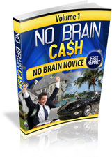 No Brain Cash - Free Report