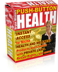 Pusch-Button Health - Immediate Access to Niche, Wellness and Health Products...