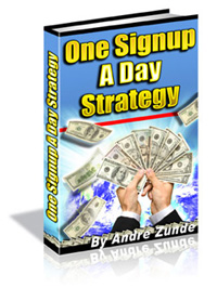 The One Sign Up A Day Strategy
